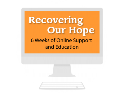 Recovering Our Hope